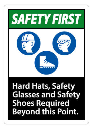 Safety First Sign Hard Hats, Safety Glasses And Safety Shoes Required Beyond This Point With PPE Symbol Ilustração