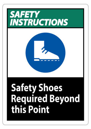 Safety Instructions Sign Safety Shoes Required Beyond This Point