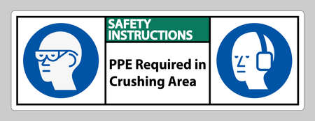 Safety Instructions Sign PPE Required In Crushing Area Isolate on White Background