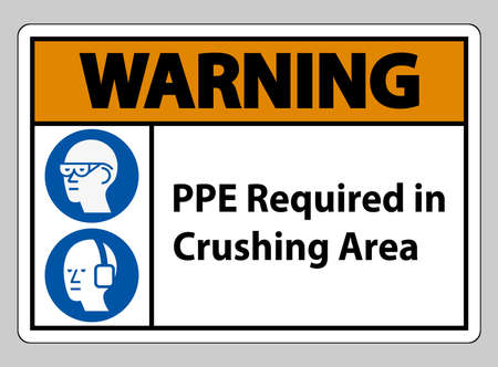 Warning Sign PPE Required In Crushing Area Isolate on White Background