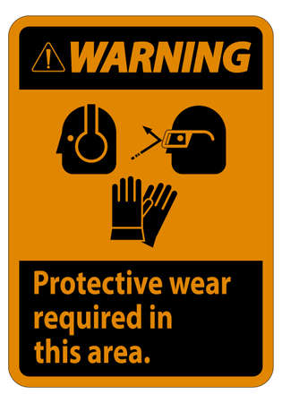 Warning Sign Wear Protective Equipment In This Area With PPE Symbols