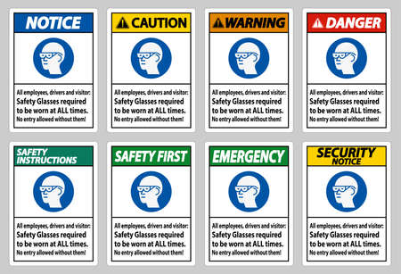 All Employees, Drivers And Visitors,Safety Glasses Required To Be Worn At All Times