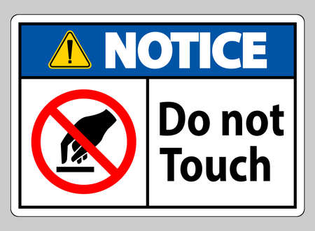 Notice Do Not Touch Symbol Sign Isolate On White Background