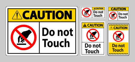 Caution Do Not Touch Symbol Sign Isolate On White Background