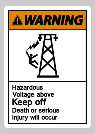 Warning Hazardous Voltage Above Keep Out Death Or Serious Injury Will Occur Symbol Sign