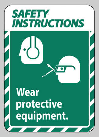 Safety Instructions Sign Wear Protective Equipment with goggles and glasses graphics
