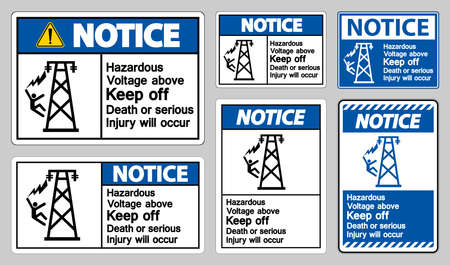 Notice Hazardous Voltage Above Keep Out Death Or Serious Injury Will Occur Symbol Sign