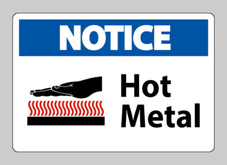 Notice Hot Metal Symbol Sign Isolated On White Background