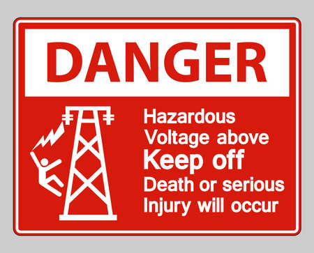 Danger Hazardous Voltage Above Keep Out Death Or Serious Injury Will Occur Symbol Sign  イラスト・ベクター素材
