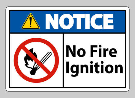 Notice No Fire Ignition Symbol Sign On White Background