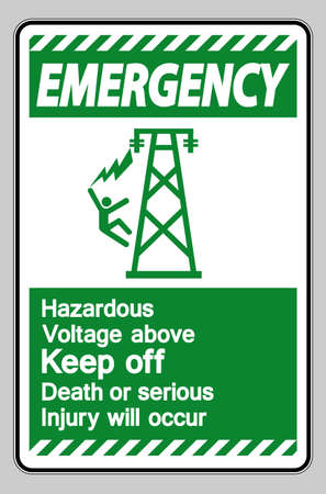 Emergency Hazardous Voltage Above Keep Out Death Or Serious Injury Will Occur Symbol Sign