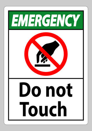 Emergency Do Not Touch Symbol Sign Isolate On White Background
