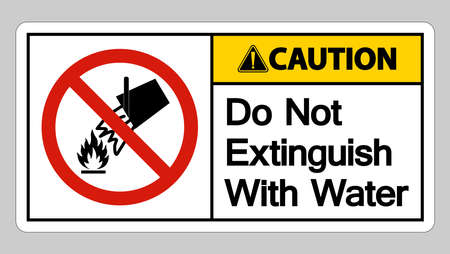 Caution Do Not Extinguish With Water Symbol Sign On White Background