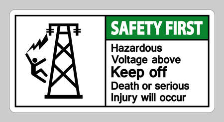 Safety First Hazardous Voltage Above Keep Out Death Or Serious Injury Will Occur Symbol Sign Ilustracja