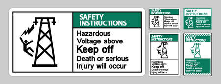 Safety Instructions Hazardous Voltage Above Keep Out Death Or Serious Injury Will Occur Symbol Sign