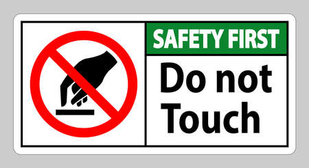Safety First Do Not Touch Symbol Sign Isolate On White Background