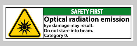 Safety First Sign Optical radiation emission Symbol Sign Isolate on White Background