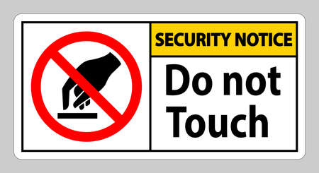 Security Notice Do Not Touch Symbol Sign Isolate On White Background Ilustracja