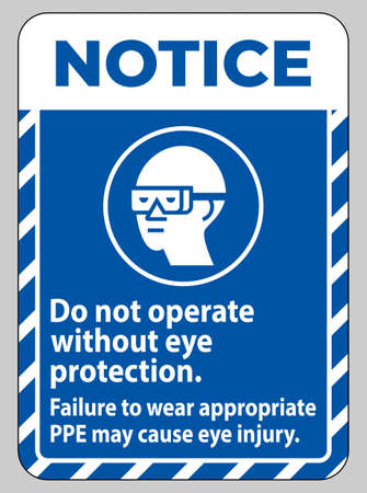 Notice Sign Do Not Enter Without Wearing Eye Protection,Vision Damage Can Result Ilustracja
