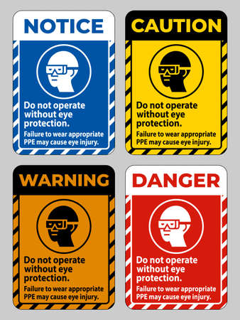 Do Not Operate Without Eye Protection, Failure To Wear Appropriate PPE May Cause Eye Injury Ilustracja