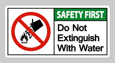 Safety First Do Not Extinguish With Water Symbol Sign On White Background
