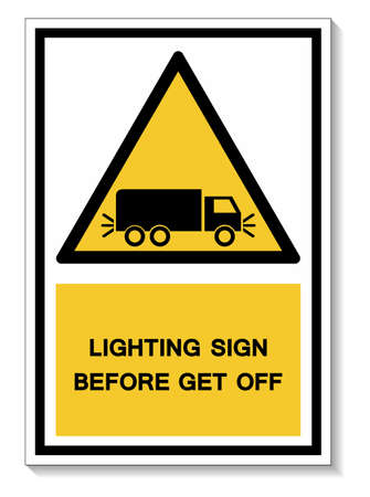 Lighting Sign Before Get Off Symbol Sign Isolate on White Background,Vector Illustration EPS.10