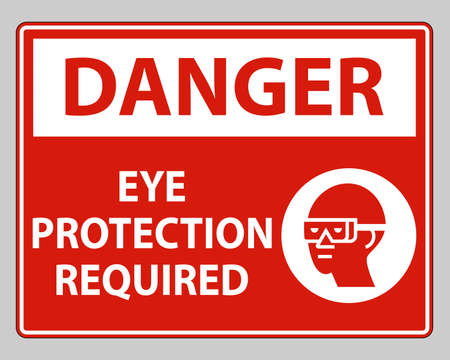 Danger sign Eye Protection Required on white background