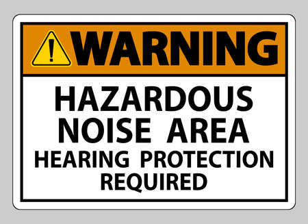 Warning Sign Hazardous Noise Area Hearing Protection Required