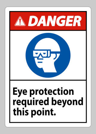 Danger Sign Eye Protection Required Beyond This Point Illusztráció