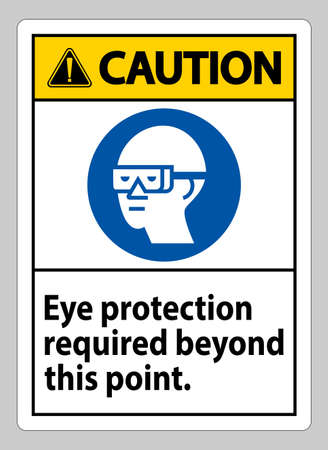 Caution Sign Eye Protection Required Beyond This Point Illusztráció