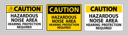 Caution Sign Hazardous Noise Area Hearing Protection Required