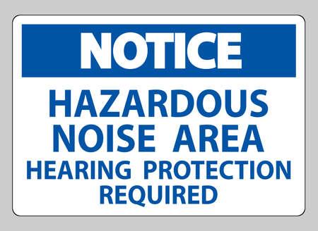 Notice Sign Hazardous Noise Area Hearing Protection Required Illusztráció