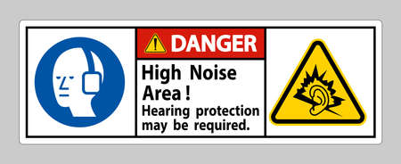 Danger Sign High Noise Area Hearing Protection May Be Required
