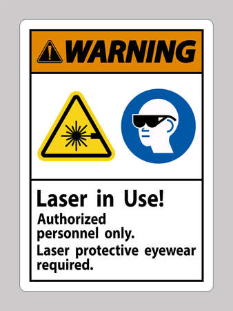 Warning Sign Laser In Use Authorized Personnel Only Laser Protec