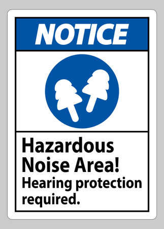 Notice Sign Hazardous Noise Area, Hearing Protection Required 向量圖像