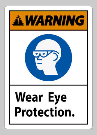 Warning Sign Wear Eye Protection on white background