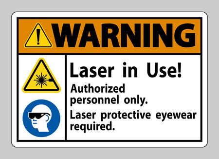 Warning Sign Laser In Use Authorized Personnel Only Laser Protec Ilustração