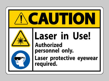 Caution Sign Laser In Use Authorized Personnel Only Laser Protec