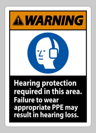 Warning Sign Hearing Protection Required In This Area, Failure To Wear Appropriate PPE May Result In Hearing Loss 向量圖像