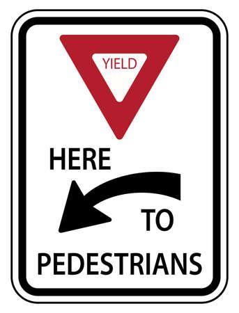 Traffic Road Sign Yield Here To Pedestrians Alternative Warning Vektoros illusztráció