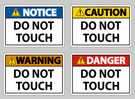 Do not touch and please do not touch sign