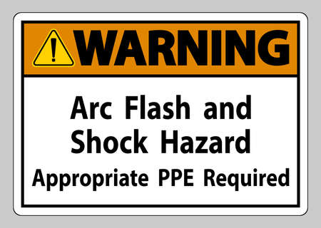 Warning Sign Arc Flash And Shock Hazard Appropriate PPE Required