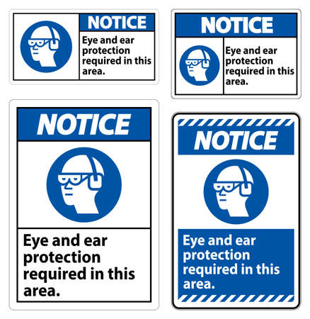 Notice Sign Eye And Ear Protection Required In This Area Illusztráció
