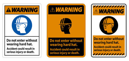 Warning Sign Do Not Enter Without Wearing Hard Hat, Accident Could Result In Serious Injury Or Death Illusztráció