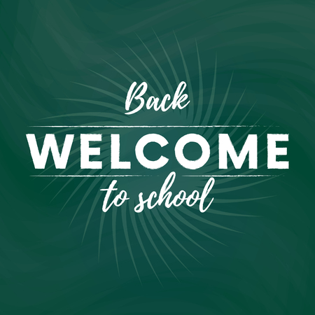 Welcome back to school text banner in green blackboard background with star. Vector illustration. Illustration