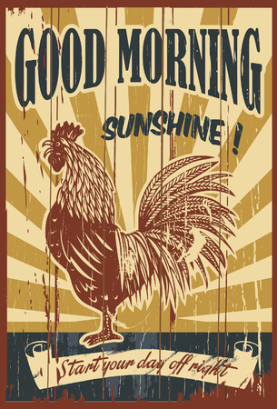 rooster: Vinatge good morning sunshine sign