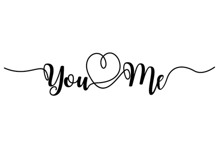 You and Me, Handwritten text on white background 矢量图像
