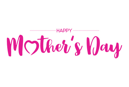 Happy Mothers Day lettering.