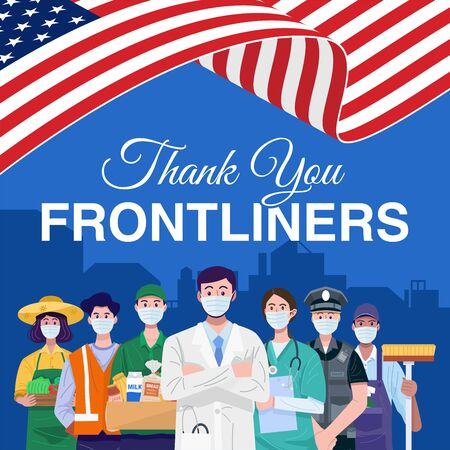 Thank you frontliners. Various occupations people standing with American flag.