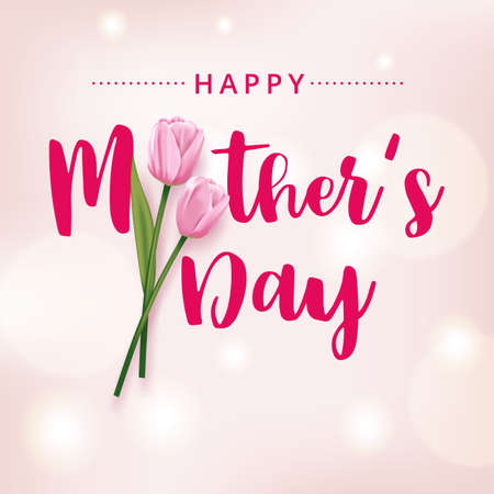 Happy mother's day card with pink tulips on a pink background